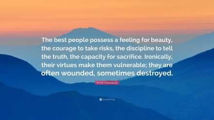 90245-ernest-hemingway-quote-the-best-people-possess-a-feeling-for