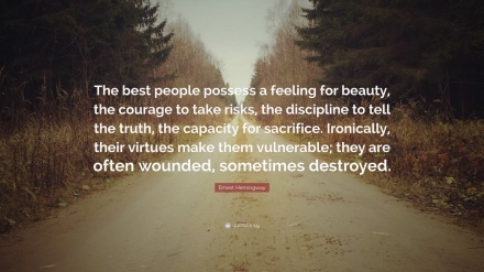 90246-ernest-hemingway-quote-the-best-people-possess-a-feeling-for